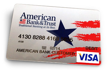 Lost ATM/Debit Card - American Bank & Trust