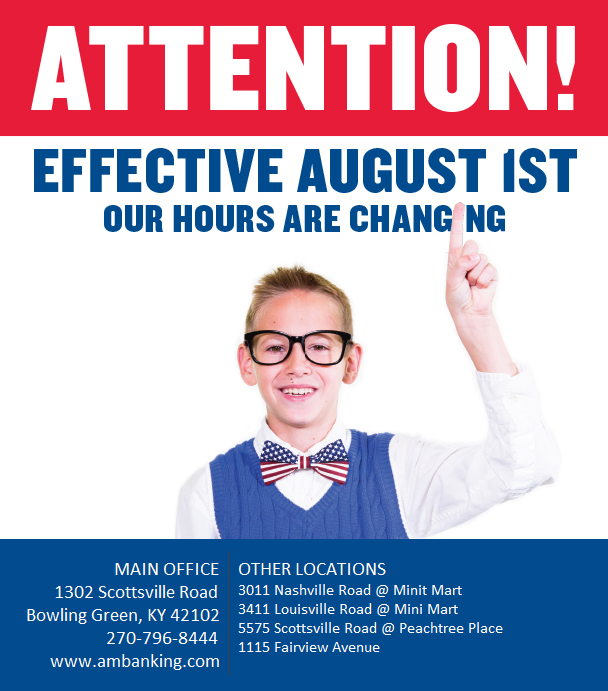 New Banking Hours Effective August 1