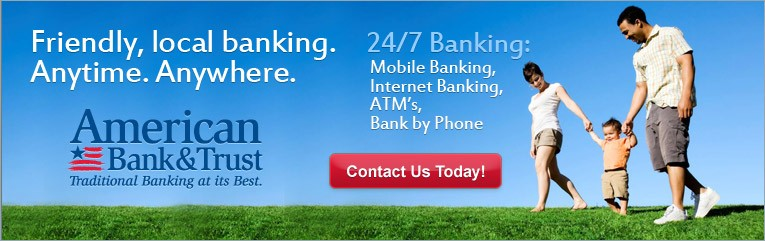 Friendly, local banking. Anytime. Anywhere. 24/7 Banking: Mobile Banking, Internet Banking, ATM's, Bank by phone. Contact Us Today!